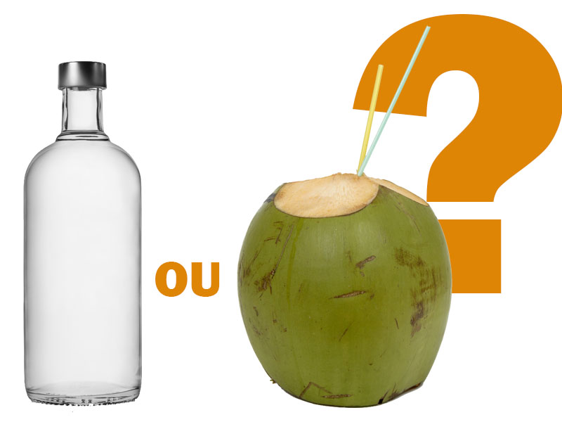 Vodka ou Água de Côco